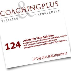 «Stärken stärken» ist die Grundhaltung im Coaching - Ratgeber PDF