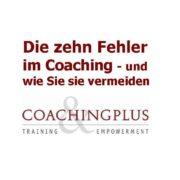 Zehn Fehler im Coaching