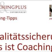 Qualitätssicherung für professionelles Coaching