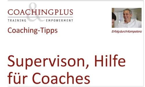 Supervision, ein weiteres Plus zur Coachingausbildung
